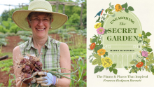Unearthing the Secret Garden, by Marta McDowell - Thursday, October 14 at 7pm ET